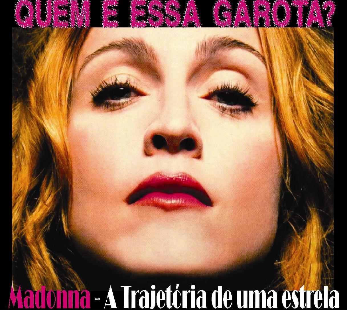 Quem é essa garota? Uma homenagem à cantora Madonna