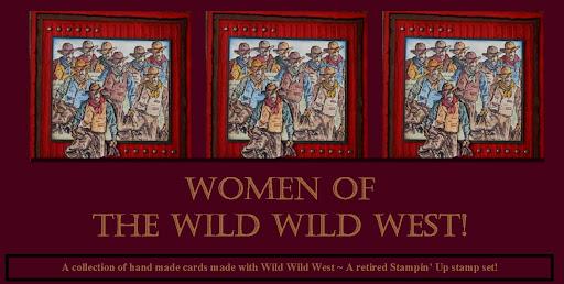 Women of The Wild Wild West!