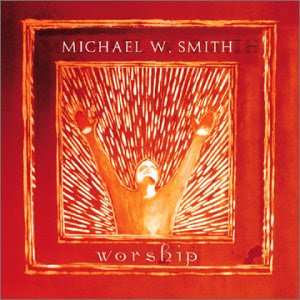 Michael W. Smith - Worship 2001