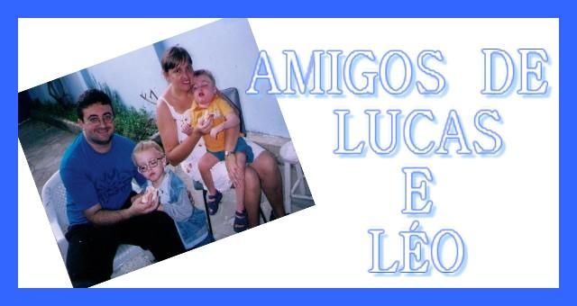 Amigos de Lucas e Léo