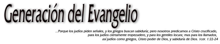 generacion del Evangelio