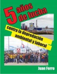 5 años de lucha contra la depredación ambiental y laboral