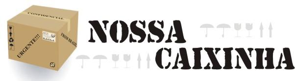 NOSSA CAIXINHA...