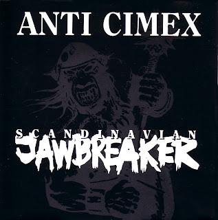 In Thrash We Crust Anti Cimex Scandinavian Jawbreaker 1993