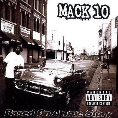 Dernier CD/VINYLE/DVD acheté ? - Page 38 Mack+10+-+Based+On+A+True+Story+(1997)