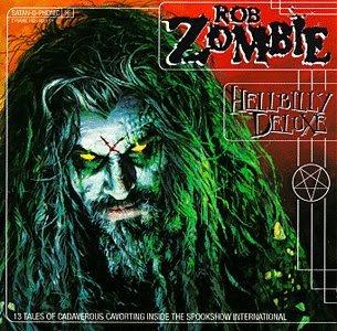 http://3.bp.blogspot.com/_VlcO9oscpvU/SR7PbOpaXfI/AAAAAAAAAjs/mqVAof7_FYQ/s320/Rob+Zombie+-+Hellbilly+Deluxe(1998).jpg