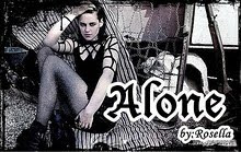 Alone by:Rosella