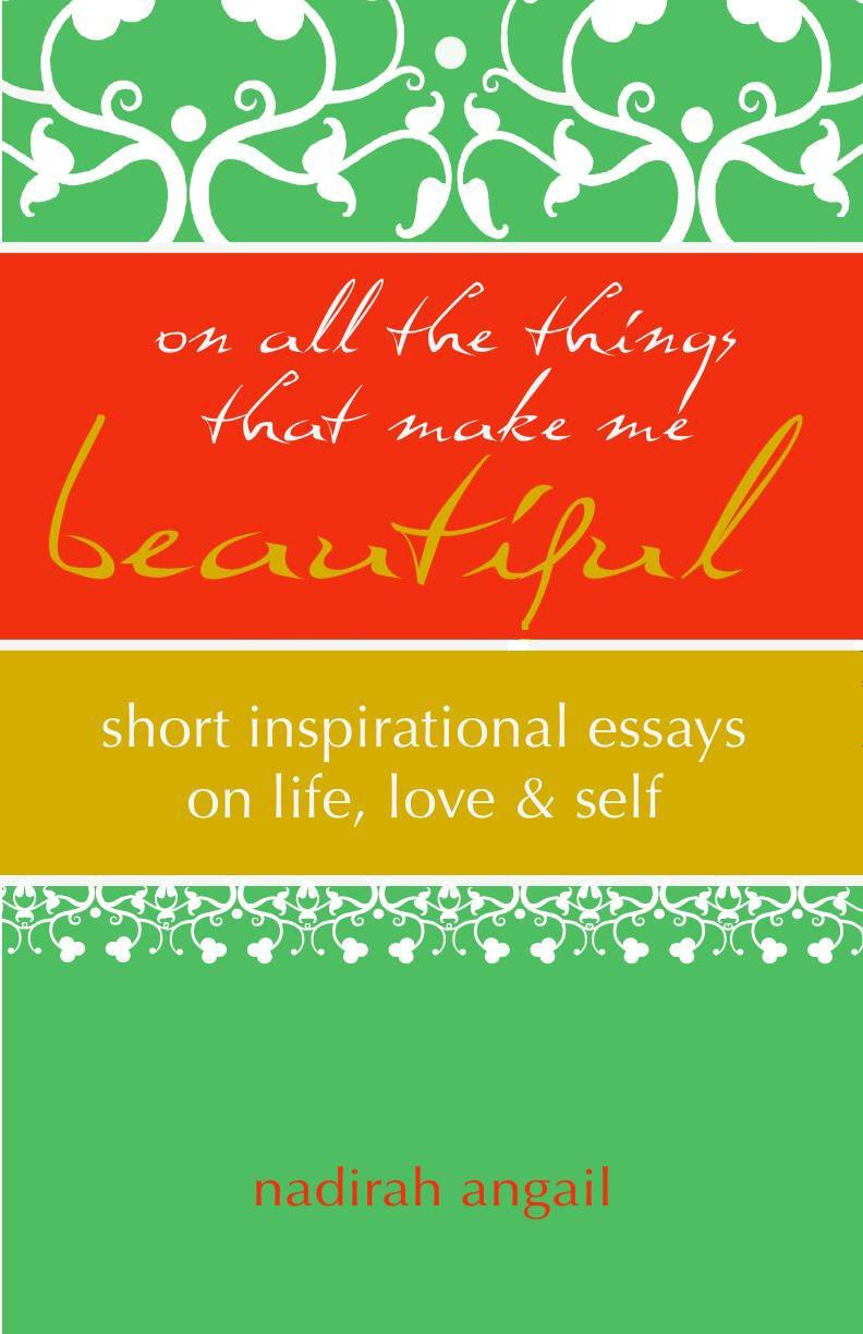 inspiring essays Read story happy shorts: 120 essays on life, love, happiness, and inspiration by susanspira (susan spira) with 2,017 reads positivity, happiness, essays.