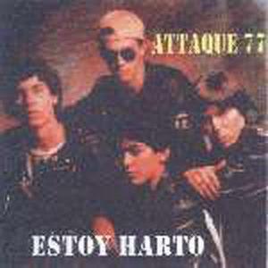 http://3.bp.blogspot.com/_VnPVXdFSDH0/S4x7ddSPWMI/AAAAAAAAAFc/iIGKLyMUnkQ/s320/Attaque_77_-_1987_-_Estoy_harto_(F).jpg
