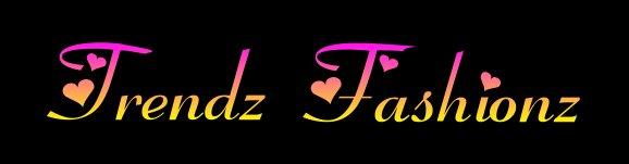 Trendz Fashionz