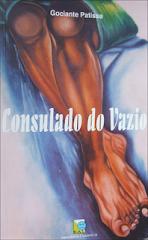 """""""Consulado do Vazio"""", poesia, editora KAT-Consultoria e empreendimentos (Benguela 2008), 500 Kz"""