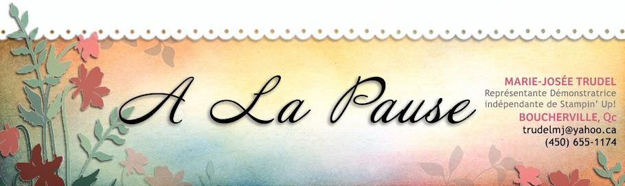 A La Pause