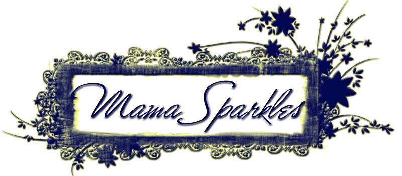 Mama Sparkles