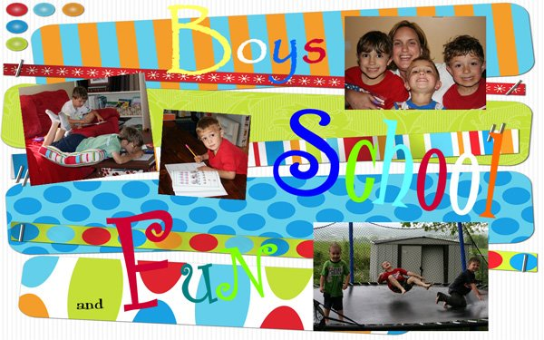 Boys, School and Fun....Lots of Fun