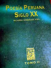 POESIA PERUANA SIGLO XX  RICARDO GONZALES VIGIL