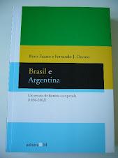 Brasil & Argentina- Um ensaio de História Comparada, de Boris Fausto e Fernando Devoto