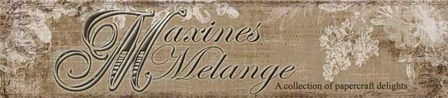 Maxines Melange