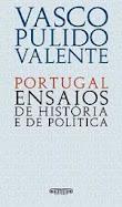 Portugal: Ensaios e História da Política