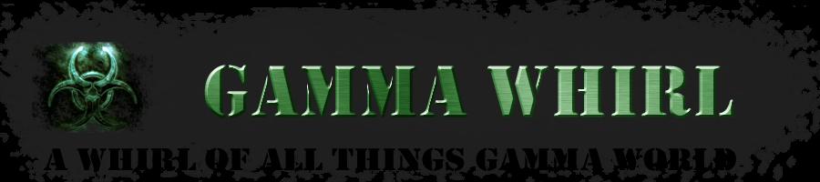 Gamma Whirl