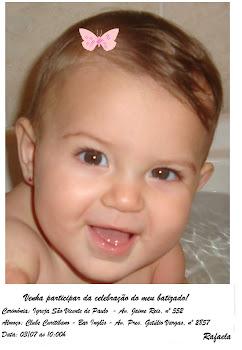 Rafaela...ela já tem quase1 aninho!!!
