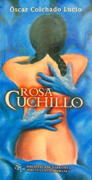 ROSA CUCHILLO - OSCAR COLCHADO