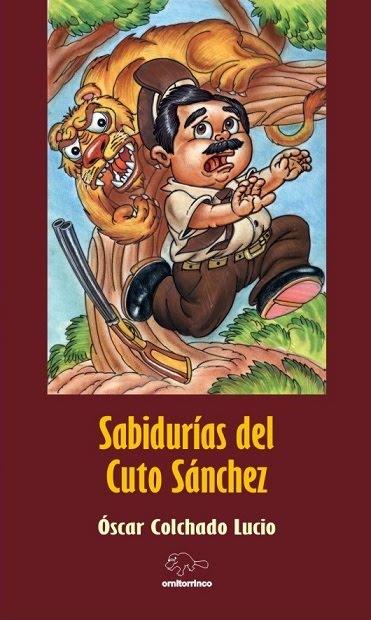SABIDURÍAS DEL CUTO SÁNCHEZ - OSCAR COLCHADO