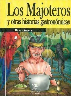 LOS MAJOTEROS - DIMAS ARRIETA