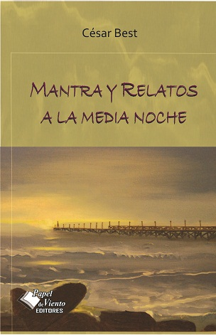 MANTRA Y RELATOS A LA MEDIA NOCHE - CÉSAR BEST