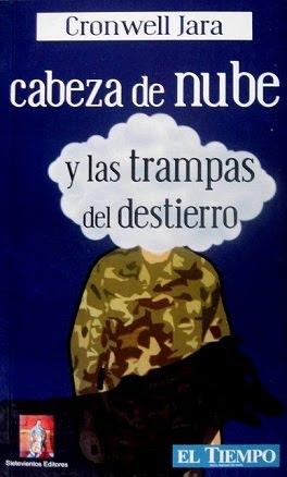 CABEZA DE NUBE Y LAS TRAMPAS DEL DESTIERRO
