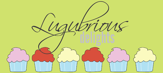 Lugubrious Delights