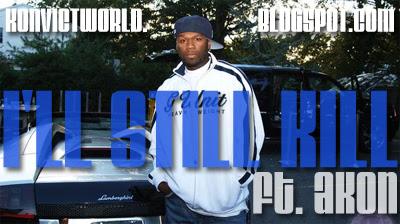 akon   ill still kill  world