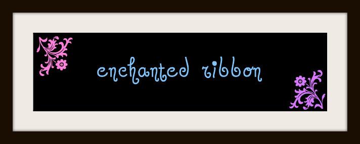 Enchanted Ribbon