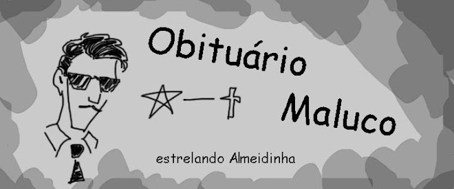 Obituário Maluco