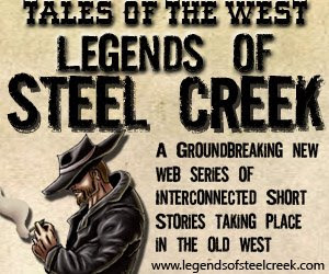 Tales of the West: Legends of Steel Creek ad