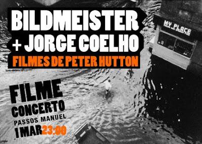 Filme concerto de Peter Hutton com Bildmeister + Jorge Coelho, no Passos Manuel