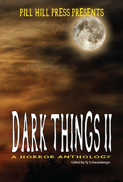 Dark Things II by Pill Hill Press