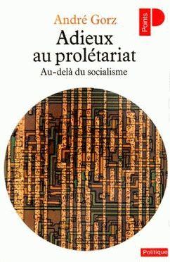 Adios al proletariado (A. Gorz, 1980)