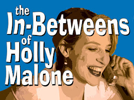 The In-Betweens of Holly Malone