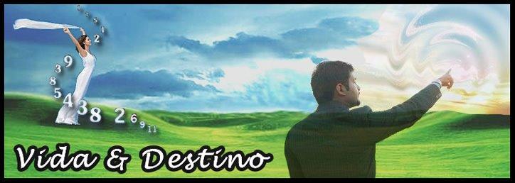 Vida & Destino