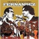 VICENTE FERNANDEZ Y ALEJANDRO FERNANDEZ
