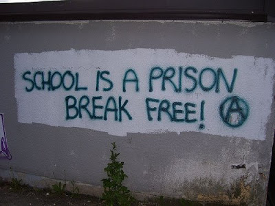 School is prison, break free