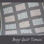 Tutorial:  Baby Quilt