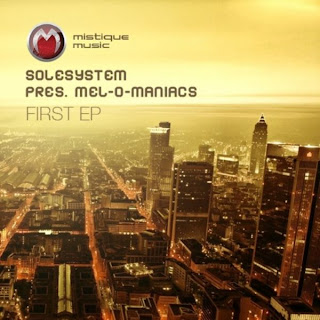 Solesystem Pres. Mel-O-Maniacs - First EP