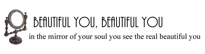 Beautiful you Beautiful you