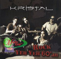Kristal - Rock Yeh Yeh 60'an - (2006)