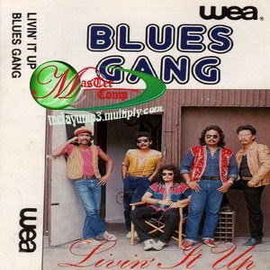 Blues Gang - Livin It Up '84