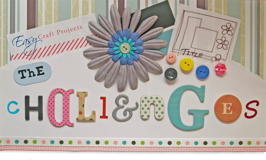 Easy Craft Projects - Challenges
