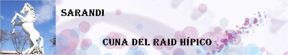 SARANDI CUNA DEL RAID HIPICO