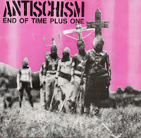 Antischism - End of Time Plus One