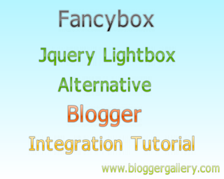 fancybox, fancybox lightbox alternative, jquery lightbox, fancybox blogger